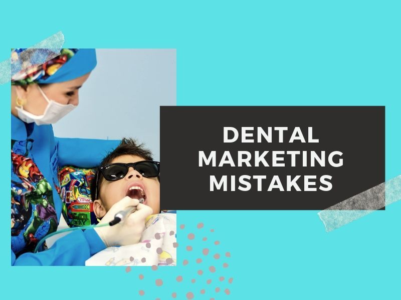 4 Huge Marketing Mistakes Dentists Make With Advertising