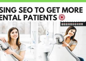 Using SEO to Get more Dental Patients
