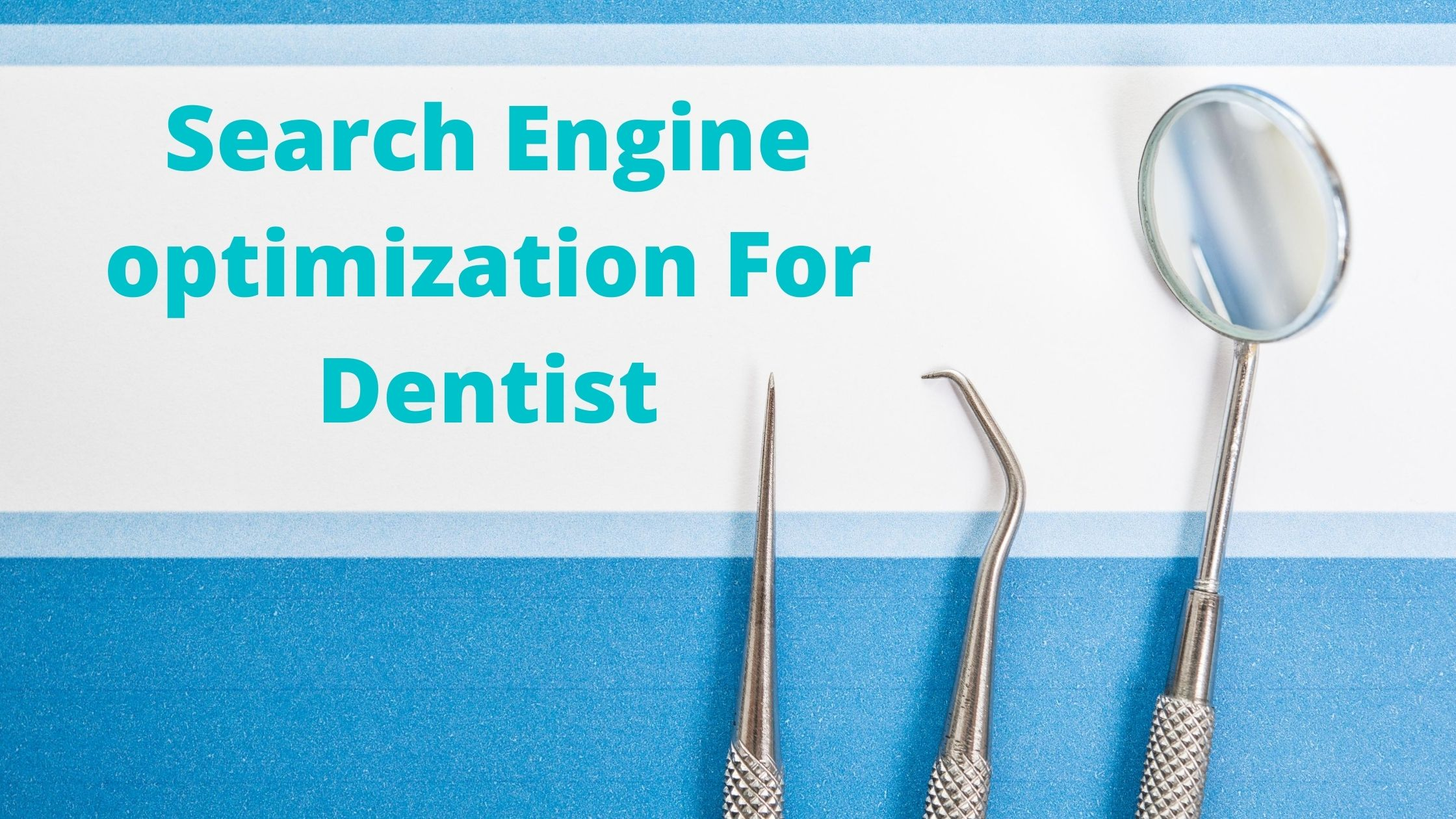 search engine optimization for dentist