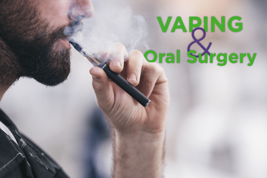 Vaping and Oral Surgery