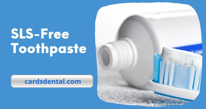 6 Best SLS Free Toothpaste 2021 | Reviews About Toothpaste Without Sodium Lauryl Sulfate